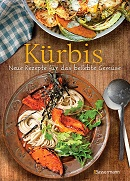 Kuerbis - Neue Rezepte fuer das beliebte Gemuese von